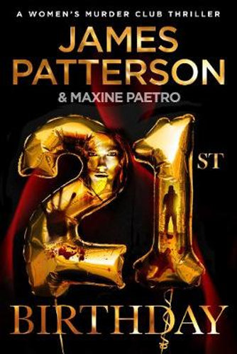 21st Birthday by James Patterson $26.25 RRP $32.99 (20% OFF)