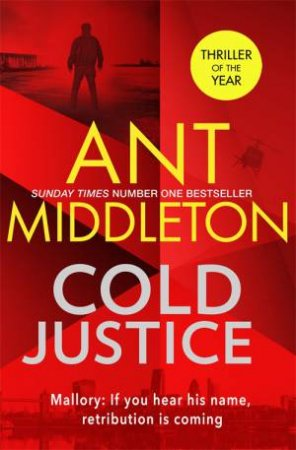 Cold Justice by Ant Middleton $22.99 RRP: $32.99 (30% off)
