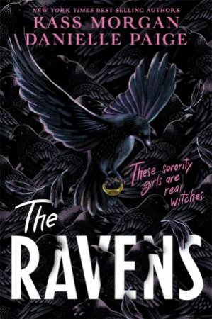The Ravens by Danielle Paige and Kass Morgan $9.99 RRP: $19.99 (50% off)