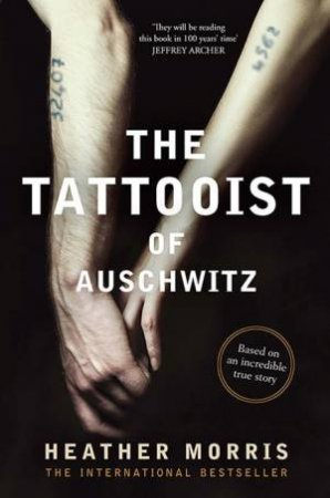 The Tattooist Of Auschwitz by Heather Morris $19.99 RRP: $29.99 (33% off)
