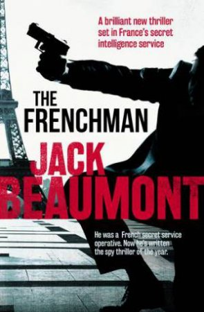 The Frenchman by Jack Beaumont $19.99 RRP: $29.99 (33% off)