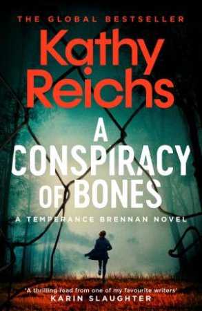 A Conspiracy Of Bones by Kathy Reichs $12.99 RRP: $32.99 (61% off)