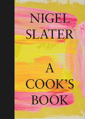 A Cook's Book by Nigel Slater $39.75 RRP $55.00 (28% OFF)