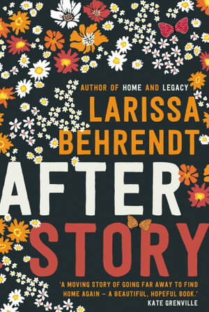 After Story by Larissa Behrendt $26.25 RRP $32.99 (20% OFF)