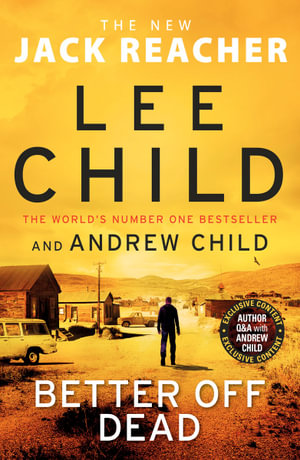 Better off Dead by Lee Child, Andrew Child $22.95 RRP $32.99 (30% OFF)