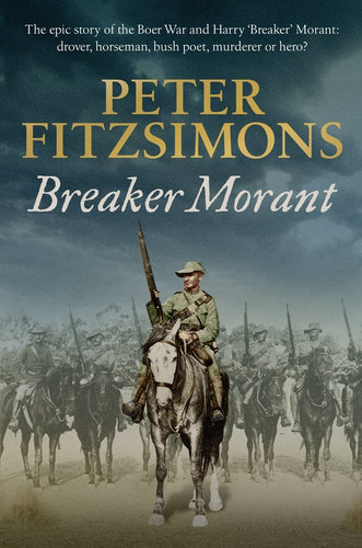 Breaker Morant By: Peter FitzSimons $37.50 RRP $49.99 (25% off)