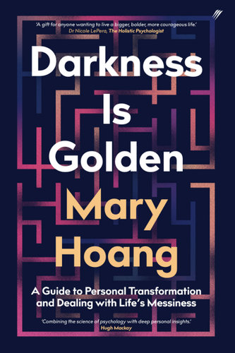 Darkness is Golden by Mary Hoang $24.75 RRP $32.99 (25% off)
