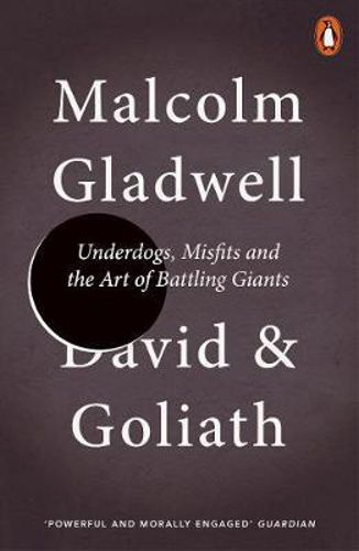 David and Goliath by Malcolm Gladwell $23.25 RRP $24.99