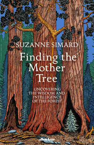 Finding the Mother Tree by Suzanne Simard $27.75 RRP $35.00 (21% OFF)