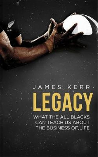 Legacy by James Kerr $26.25 RRP $32.99 (20% off)