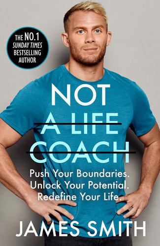 Not a Life Coach by James Smith $26.25 RRP $34.99 (25% off)