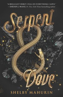 SERPENT & DOVE by Shelby Mahurin RRP $19.99