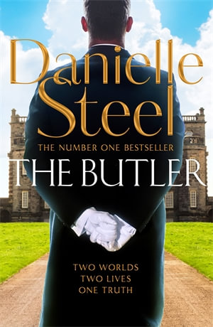 The Butler by Danielle Steel $25.75  RRP $32.99 (22% OFF)