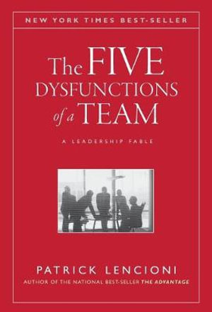 The Five Dysfunctions Of A Team by Patrick M. Lencioni $32.50 RRP $40.95 (21% OFF)