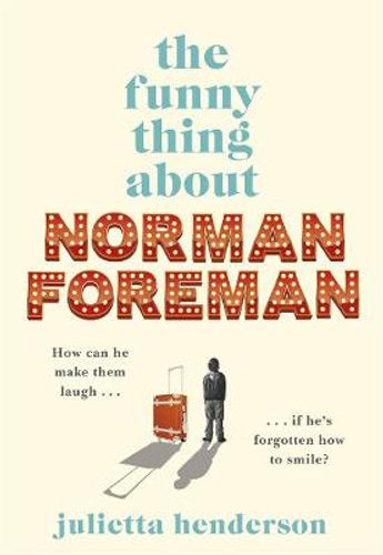 The Funny Thing about Norman Foreman by Julietta Henderson $26.25 RRP $32.99 (20% off)