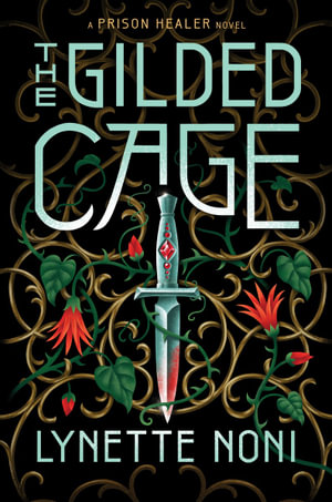 The Gilded Cage by Lynette Noni $18.75 RRP $24.99 (25% OFF)