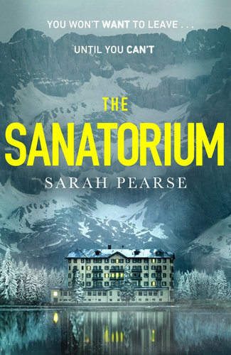 The Sanatorium by Sarah Pearse $24.75 RRP $32.99  (25% off)