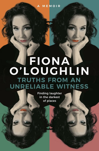Truths from an Unreliable Witness By:Fiona O'Loughlin $26.25 RRP $32.99 (20% off)