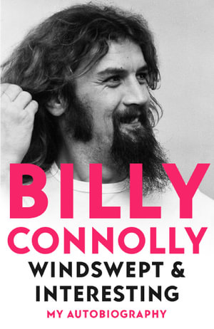 Windswept & Interesting by Billy Connolly $37.50 RRP $49.99 (25% OFF)